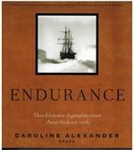 Endurance.  Shackletonin legendaarinen Antarktiksen retki