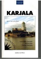 Karjala - suomalainen matkaopas