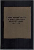 Kiikka kapina-aikana ja Kiikan suojeluskunnan vaiheet 1917-1927