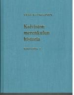 Koiviston merenkulun historia. Koivisto I.