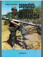 Suomalaissotilaana Vietnamissa