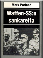 Waffen-SS: sankareita (tekij�n omisteella)