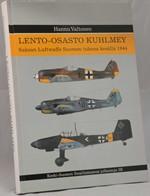 Lento-osasto Kuhlmey. Saksan Luftwaffe Suomen tukena kes�ll� 1944