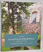 Naantalin kirkkomaa - Historiaa ja tarinaa