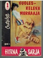 Vuoleskeleva murhaaja (Horna-sarja 1/1960)