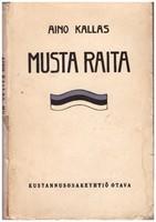 Musta raita - Valikoima virolaisaiheisia novelleja 1904-1914