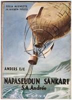 S.A.Andree - napaseudun sankari