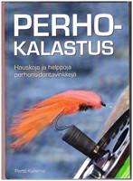 Perhokalastus - Hauskoja ja helppoja perhonsidontavinkkej�
