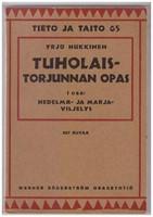 Tuholaistorjunnan opas 1. osa Hedelm� ja marjaviljelys - Tieto ja taito 65
