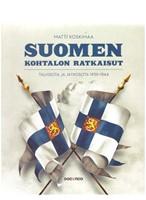 Suomen kohtalon ratkaisut - Talvi- ja jatkosota 1939-1944