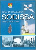 Oulu ja oululaiset sodissa 1918 ja 1939-1945