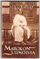 Marokon lumoissa - Pieni� kirjeit� Marokosta