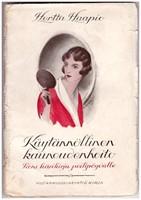 K�yt�nn�llinen kauneudenhoito - Pieni k�sikirja peilip�yd�lle