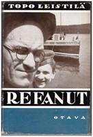 Refanut - kes�isi� seikkailuja ja sissiel�m�� suurilla selk�vesill�