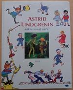 Astrid Lindgrenin rakkaimmat sadut (Peppi Pitkätossu, Vaahteramäen Eemeli, Melukylän lapset, Ronja ryövärintytär)