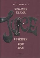 Risainen el�m� - Juice Leskinen 1950-2006