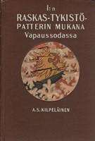 I:n Suomalaisen Raskastykistöpatterin mukana Vapaussodassa - Muistoja ja tunnelmia (Suomen sisällissota)