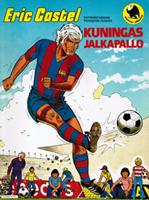Eric Castel - Kuningas jalkapallo