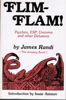 Flim-Flam! Psychics, ESP, Unicorns and other Delusions (signeeraus) (skeptismi)