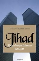Jihad - Taistelevan islamin taustat (terrorismi)
