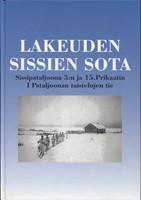 Lakeuden sissien sota - Sissipataljoona 3:n ja 15.prikaatin I pataljoonan taistelujen tie