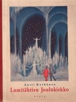 Lumit�htien Joulukirkko y.m. joulutarinoita
