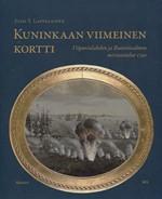 Kuninkaan viimeinen kortti - Viipurinlahden ja Ruotsinsalmenmeritaistelut 1790