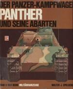 Der Panzer-kampfwagen Panther und Seine Abarten - Band 9 der Reihe Milit�rfahrzeuge (panssarivaunut)