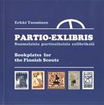 Partio-exlibris - Suomalaisia partioaiheisia exlibriksi� - Bookplates for the Finnish Scouts