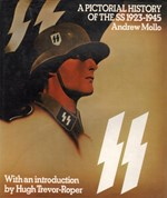 A Pictorial History of the SS 1923-1945 (natsit)
