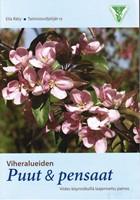 Viheralueiden puut & pensaat - Viides k�ynn�ksill� laajennettu painos