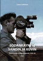 Sodank�ynti� sanoin ja kuvin - Suomalainen sotapropaganda 1939-44