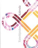 Taiteilijoiden Kalevala (+ 2 cd:t� ja dvd)
