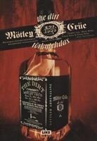 M�tley Crue - The Dirt - T�rkytehdas - Maailman pahamaineisimman rockb�ndin tunnustukset
