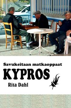 Dahl Rita - Kypros - Savukeitaan matkaoppaat