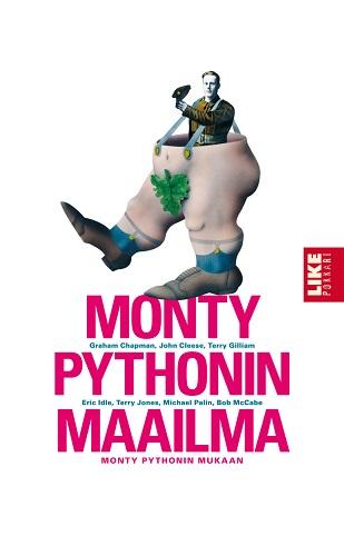 Chapman Graham - Cleese John - Monty Pythonin maailma