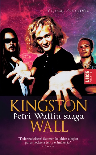 Puustinen Viljami - Kingston Wall - Petri Wallin saaga