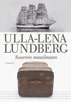 Lundberg Ulla-Lena - Suureen maailmaan