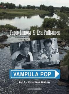 Liinoja Tapio - Pulliainen Esa - Vampula Pop. Vol. 2