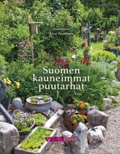 Tuominen Kirsi (toim.) - Suomen kauneimmat puutarhat