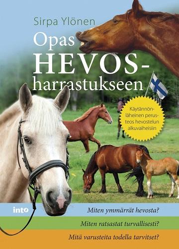 Ylönen Sirpa - Opas hevosharrastukseen