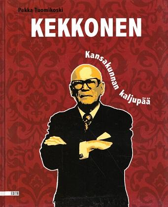 Tuomikoski Pekka - Kekkonen - Kansakunnan kaljupää