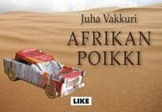 Vakkuri Juha - Afrikan poikki