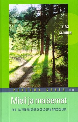 Salonen Kirsi - Mieli ja maisemat - Eko- ja ympäristöpsykologian näkökulma