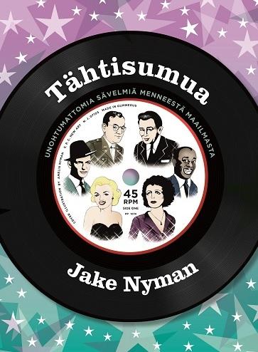 Nyman Jake - Tähtisumua - Unohtumattomia sävelmiä menneestä maailmasta