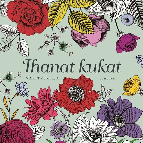 - Ihanat kukat - Värityskirja