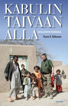 Riikonen Teuvo V. - Kabulin taivaan alla - Sotilaspapin päiväkirja