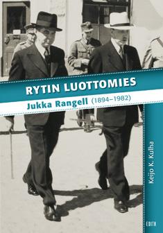 Kulha Keijo K. - Rytin luottomies - Jukka Rangell (1894-1982)