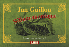 Guillou Jan - Sillanrakentajat - Suuri vuosisata 1