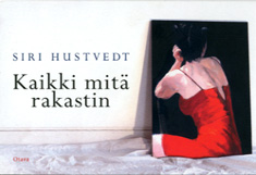 Hustvedt Siri - Kaikki mitä rakastin
